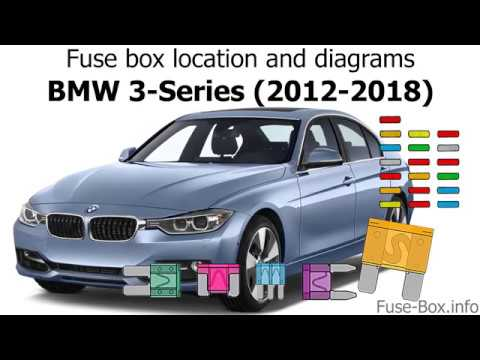 fuse box location and diagrams: bmw 3-series (2012-2018) - youtube  youtube