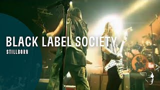"Black Label Society - Stillborn (From ""The European Invasion: Doom Troopin Live"" Blu-Ray and DVD)"