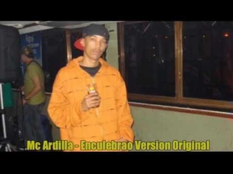 Download Mc Ardilla - Enculebrao (Version Original)