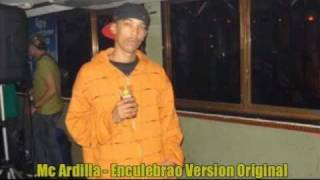 Mc Ardilla - Enculebrao (Version Original)
