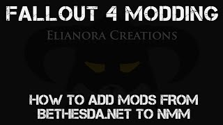 Fallout 4 Modding Tutorial: How to add mods from Bethesda.net to NMM