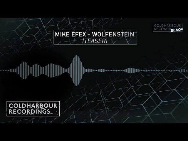 Mike EFEX - Wolfenstein (Teaser)