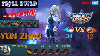 Mobile Legends - Indonesia VS Philippines | Troll Build in Rank Match | Yun Zhao Full Tooth of Greed