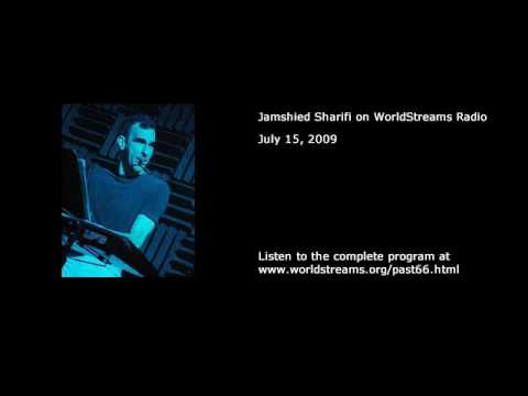 Iranian American Musician & Composer Jamshied Sharifi on WorldStreams Radio
