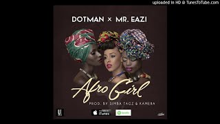 Download Dotman - Afro Girl Instrumental Remake (Prod. Isong) MP3 song and Music Video
