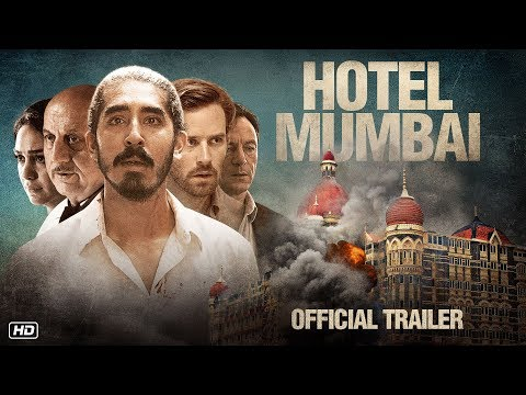 Hotel Mumbai - Official Trailer | Dev Patel | Anupam Kher | Anthony Maras