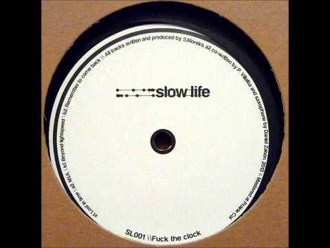 Slow Life - Remember To Come Back
