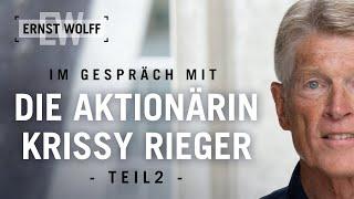 Das droht Deutschland – Ernst Wolff im Gespräch mit Krissy Rieger | Teil 2