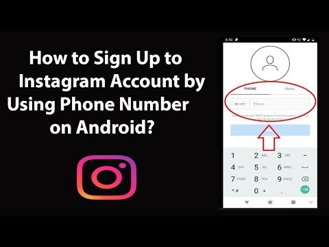 How To Sign Up To Instagram Account By Using Phone Number On Android?