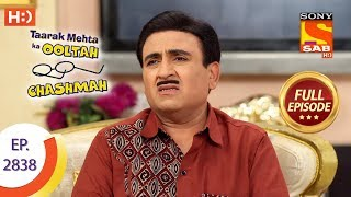 Taarak Mehta Ka Ooltah Chashmah - Ep 2838 - Full Episode - 11th October, 2019