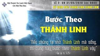 HTTL THỦ ĐỨC - Chương Trình Lễ Kỷ Niệm Đức Thánh Linh Giáng Lâm - 31/05/2020