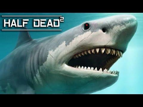 SHARK VS. WADE !   Half Dead 2  