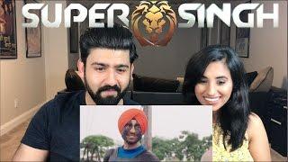 Super Singh Official Trailer Reaction | Diljit Dosanjh, Anurag Singh | Reaction by RajDeep!