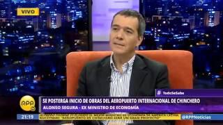 Exministro de Economía Alonso Segura aclara todo sobre Aeropuerto de Chincheros