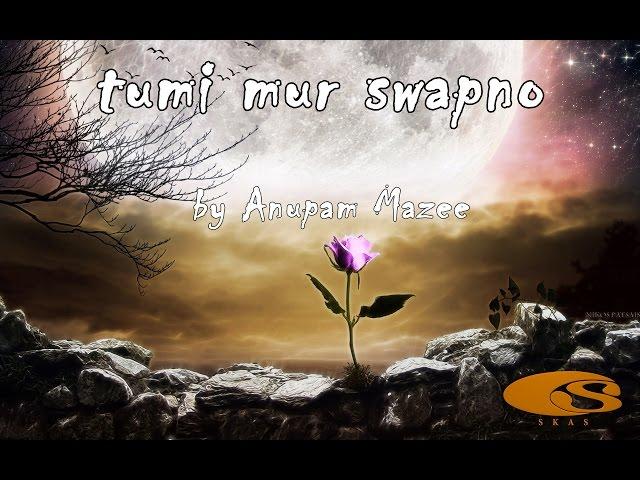 Assamese Song || TUMI MUR SWAPNA || LYRICAL VIDEO || SKAS OFFICIAL
