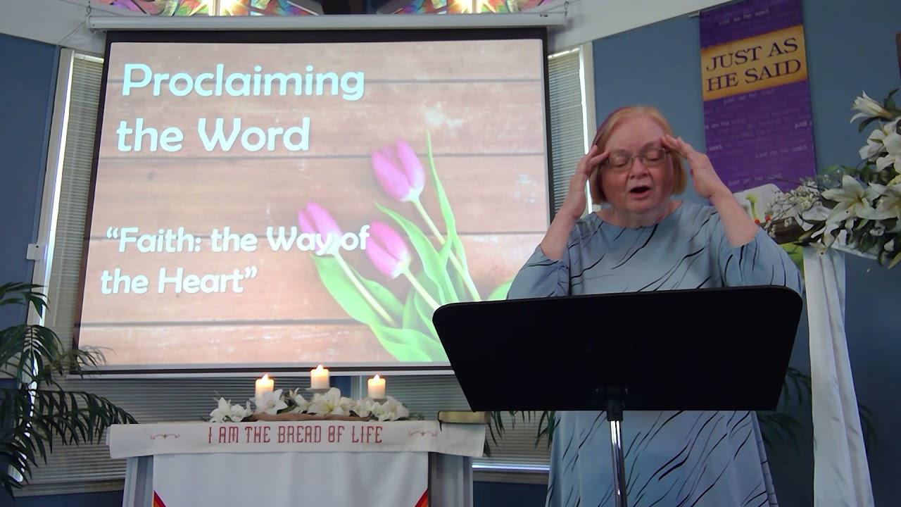 "April 11, 2021 ~ Rev. Julia Price ~ ""Faith: The Way Of The Heart"""