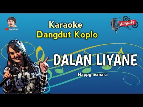karaoke-happy-asmara---dalan-liyane-versi-koplo