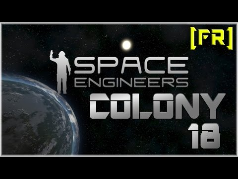 [Space Engineers - Colony] Ep18 - Tests sur les projecteurs