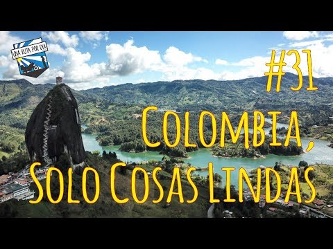 Una Ruta Por Día - #31 Colombia, solo cosas lindas - 1