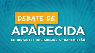 Debate de Aparecida - COMPLETO