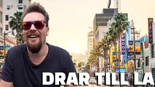 JAG DRAR TILL LOS ANGELES