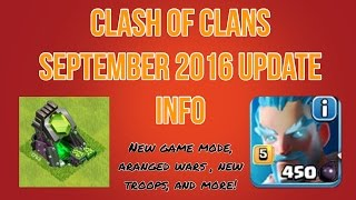 Clash of Clans- September 2016 Update Info!! Arranged Wars, New Game Mode and More!!