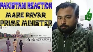Pakistani Reacts To Mere Pyare Prime Minister | Official Trailer | Rakeysh Omprakash Mehra