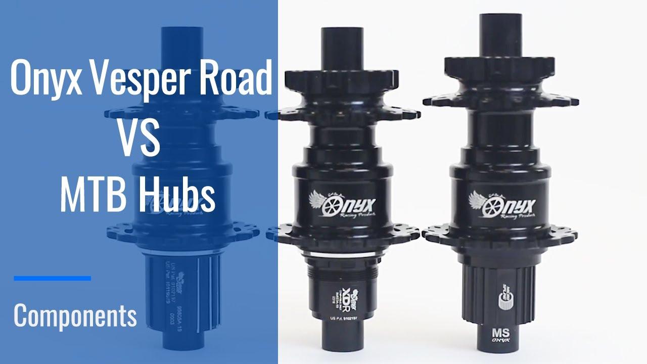 Onyx Vesper Road vs MTB hubs