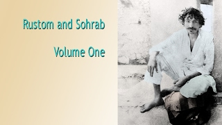 Rustom and Sohrab Volume One