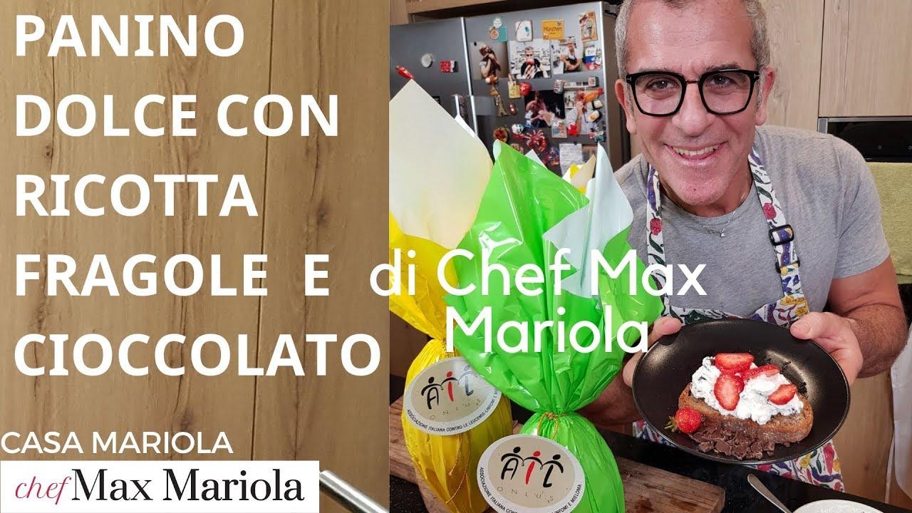 PANINO DOLCE CON RICOTTA FRAGOLE E CIOCCOLATO - la video ricetta di Chef Max Mariola