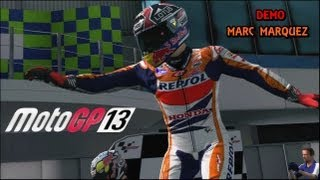 MOTOGP13 | MARC MARQUEZ | DEMO
