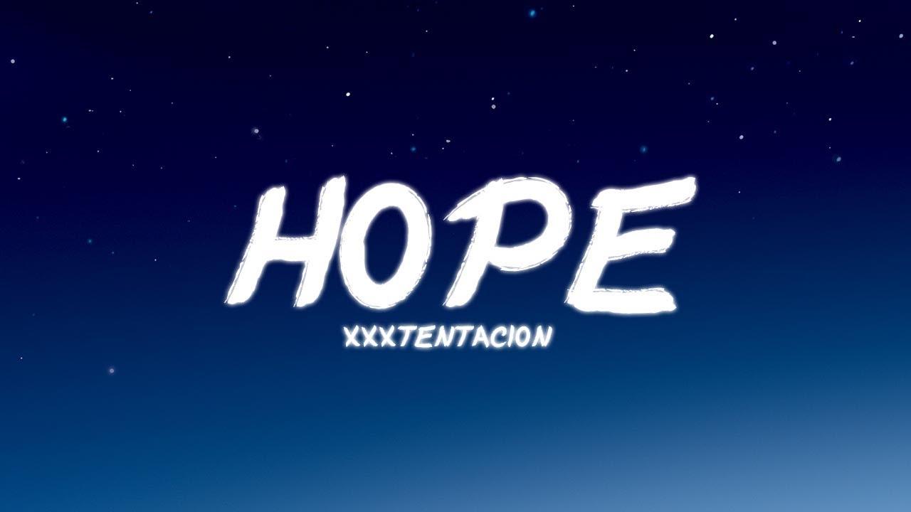 Download XXXTENTACION - Hope | Lyrics