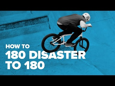 How to 180 disaster to 180 BMX