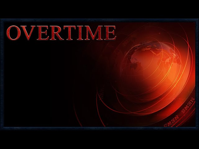 Overtime: Covid Update