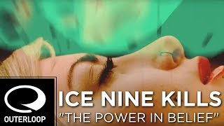 Ice Nine Kills - The Power In Belief