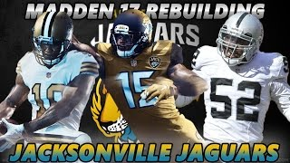 Madden 17 Connected Franchise | Rebuilding The Jacksonville Jaguars | BEST TEAM EVER! 99 OVERALL!