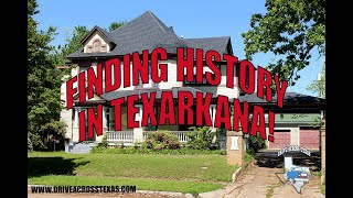 History discovered in Texarkana!