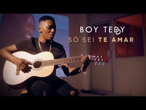 Boy Teddy - Só Sei Te Amar