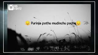 Therinji seiyala||WhatsApp Status||