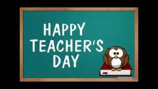 Happy Teachers Day 2015 Wishes, Messages and Quotes