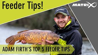 *** Coarse & Match Fishing TV *** Adam Firth's Top 5 Feeder Fishing Tips