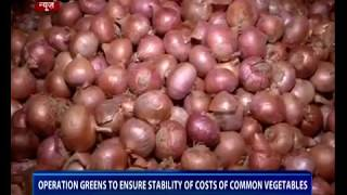 Operation Greens to ensure stability of costs of common vegetables