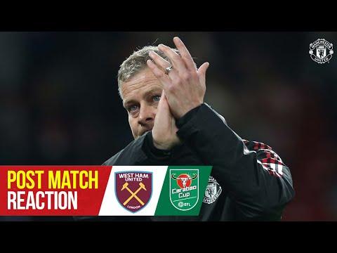 Ole Gunnar Solskjaer | Post Match Reaction | Manchester United 0-1 West Ham United | Carabao Cup