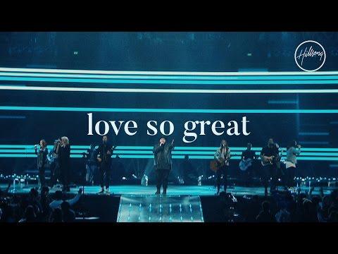 Love So Great - Hillsong Worship - YouTube