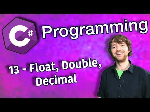 C# Programming Tutorial 13 - Float, Double, Decimal thumbnail