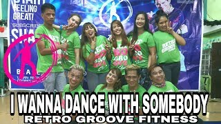I WANNA DANCE WITH SOMEBODY | Retro Groove Fitness