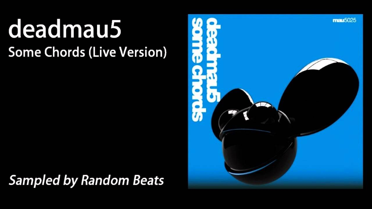 deadmau5 - Some Chords (Live Version) - YouTube