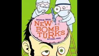 New Bomb Turks - Live Fast, Love Hard, Die Young