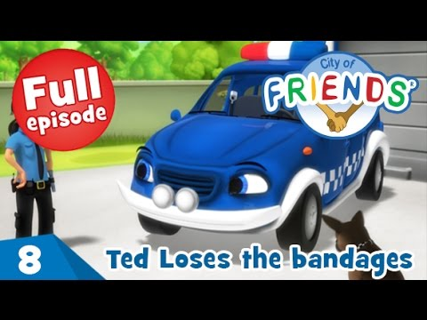 Ted Loses the bandages - City of Friends - Ep08