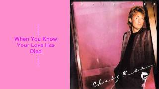 Watch Chris Rea When You Know Your Love Has Died video
